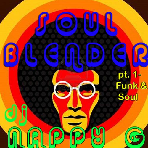 SOUL BLENDER,pt. 1 (Funk & Soul edition)