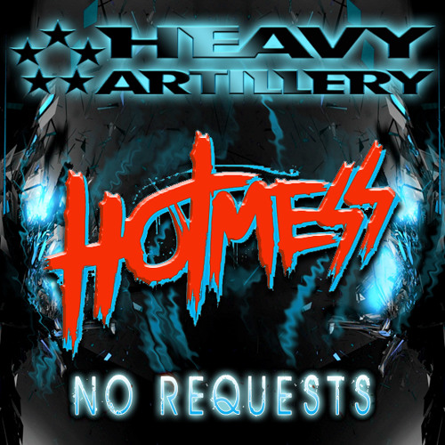HOT MESS - NO REQUESTS (out now!)