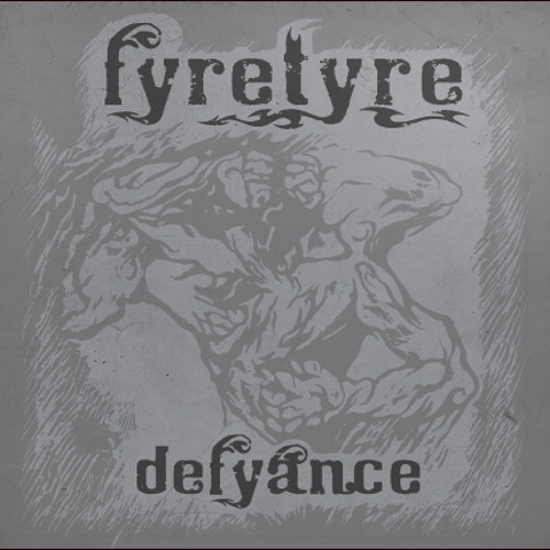 Fyretyre - Defyance