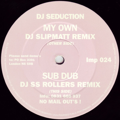 DJ Seduction - My Own (Slipmatt Remix) 1994