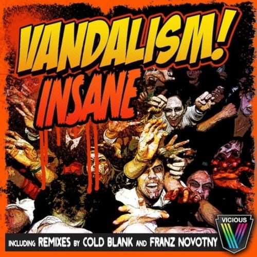 Vandalism: Insane - Cold Blank Remix