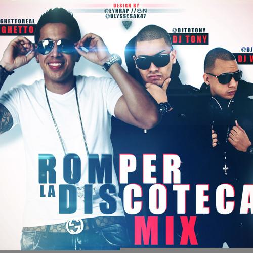 De La Ghetto - Romper La Discoteca Mix By DJ Warner & DJ Tony