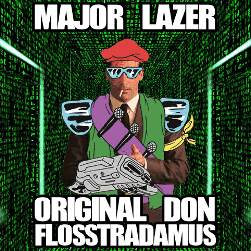 Baixar Major Lazer - Original Don (Flosstradamus Remix)