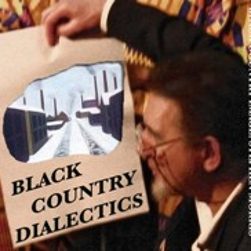 Dave Reeves - Black Country Dialectics
