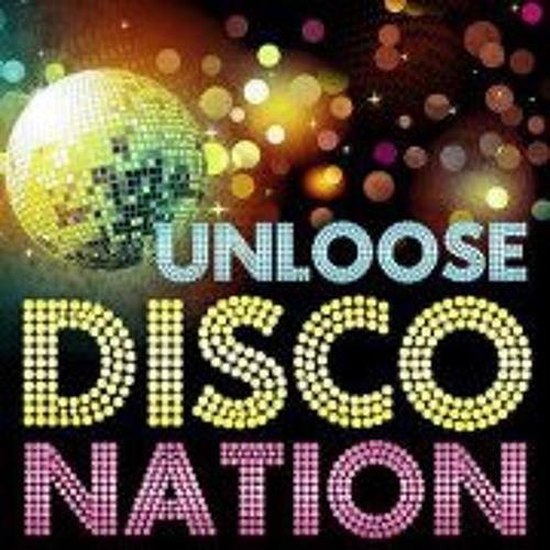 Unloose - Disco Nation - Nico Heinz & Max Kuhn Remix