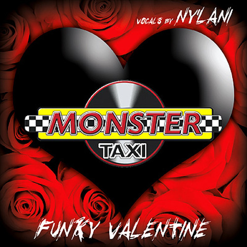 Monster Taxi ft Ny'Lani - Funky Valentine (Nathan Hadley's Club Mix)