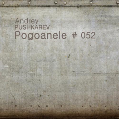 MixCult Podcast # 052: Pogoanele
