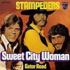 """""""Sweet City Woman"""" - The Stampeders (vinyl)"""