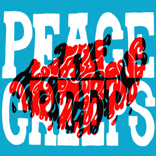 PEACE CREEPS