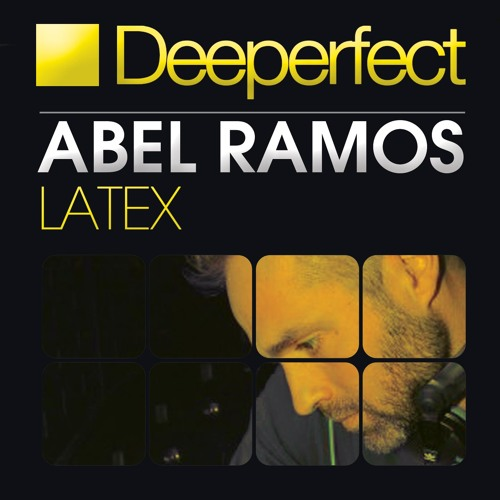 Abel Ramos - Latex (Original Mix)