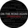 BARRABAS - ON THE ROAD AGAIN (CEEKAPA EDIT) Portada del disco