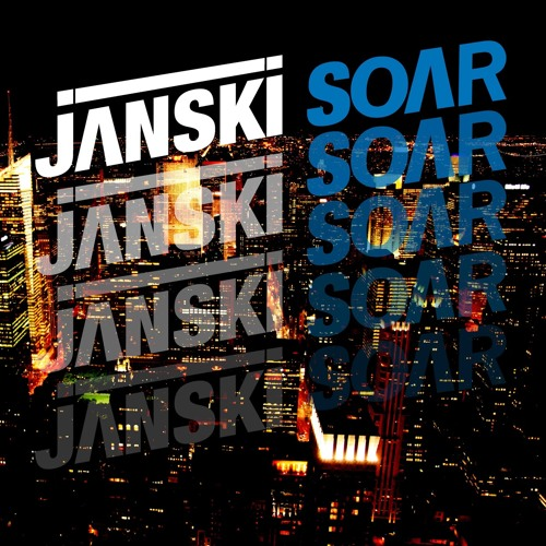 Janski - Soar (Original Mix)