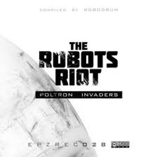 Eightball - Machine - The Robots Riot - Poltron Invaders (2011)