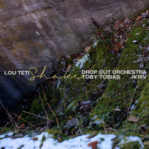 """Lou Teti - """"Shake (Toby Tobias Instrumental)"""""""