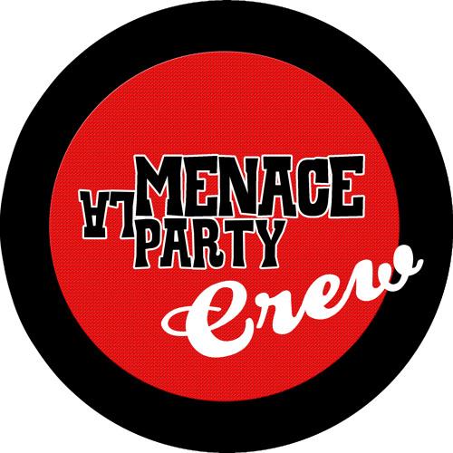 La Menace Party Crew - A-Side