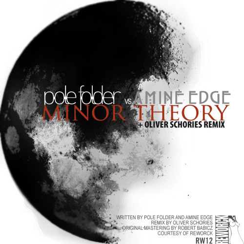 Pole Folder vs Amine Edge - Minor Theory  (Oliver Schories Remix - Snip)