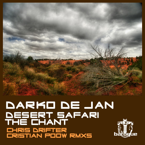 Darko De Jan - Desert Safari (Chris Drifter Remix)
