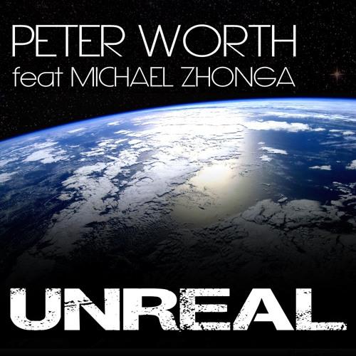 Peter Worth - Unreal (Original Mix) *PM-RECORDINGS*
