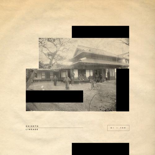 Shigeto - Lineage