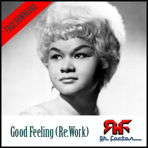GOOD FEELING - RH|FACTOR (Re:Work)