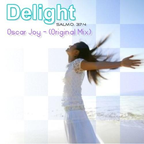 Delight - Oscar Joy - (Original Mix)