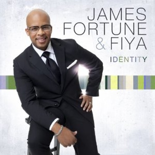 """James Fortune & Fiya """"It Could Be Worse"""""""