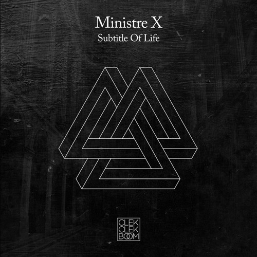 Ministre X - Subtitle Of Life EP [CCB003]
