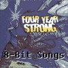 Four Year Strong - Mens Are From Mars, Women Are From Hell (8-Bit)