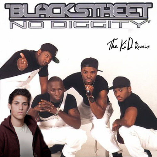 Blackstreet - No Diggity (The KiD Remix)