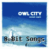 Owl City - The Saltwater Room (8-Bit)