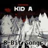 Radiohead - Kid A (8-Bit)