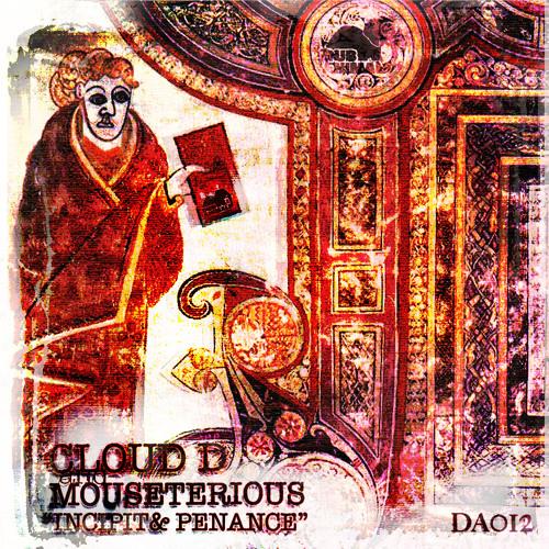 Mouseterious & Cloud-D - Penance [DA012]  (Free Download)