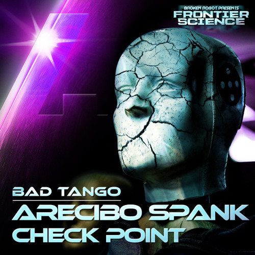 Bad Tango - Arecibo Spank - Out Now!