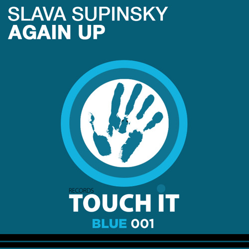 Slava Supinsky - Again Up (Tony Finger Re-edit) - Out Now