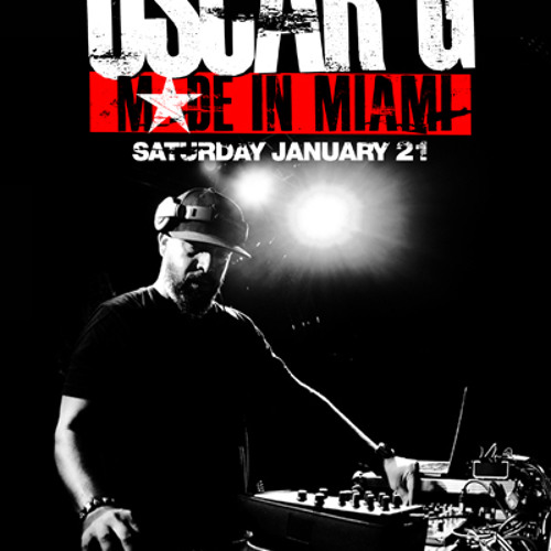 OSCAR G ~ MADE in MIAMI Mix |  JAN 2012
