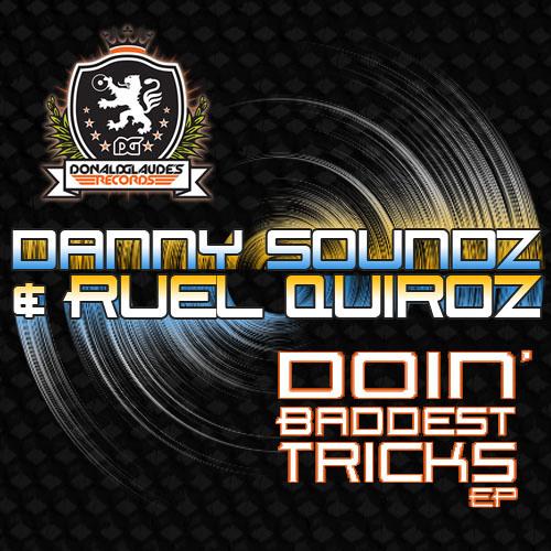 Danny Soundz & Ruel Quiroz - Pop That Trick