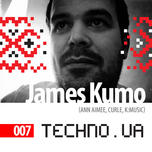 James Kumo // Techno.ua Podcast