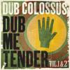 Dub Colossus - Uptown Top Ranking (Negus Dub)