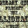 DJ ICE - Billionaire MIX
