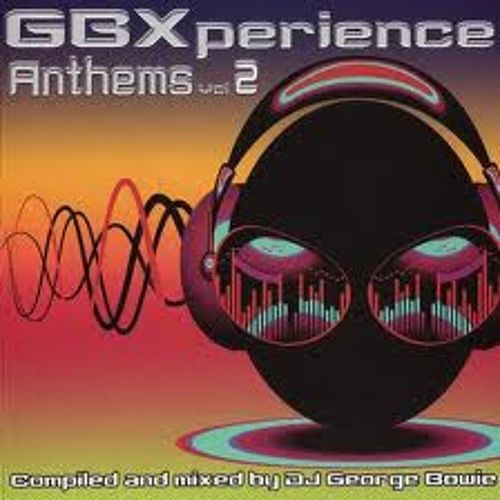 GBXperience Anthems Vol.2