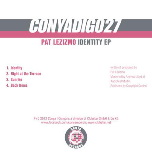 Pat Lezizmo - Identity EP (Conya Records)