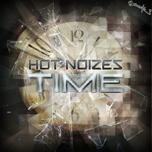 Hot Noizes - Time