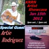 KRRN Artist Showcase Special Guest Artie Rodriguez