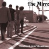The Mirrors -  Dance the break
