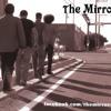 The Mirrors -  Dance the break