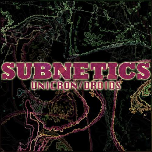 Subnetics - Unicron - 10 Dollar Records