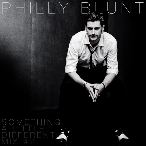 Philly Blunt - Something a Little Different Mix 2