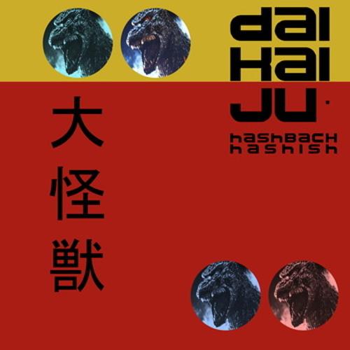 Daikaij? (Original Mix) - Hashback Hashish