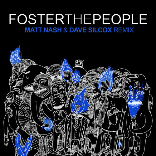 FOSTER THE PEOPLE - DON'T STOP (DAVE SILCOX & MATT NASH OFFICIAL REMIX) Sony/Columbia Records