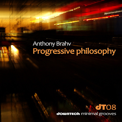 Progressive Philosophy - Anthony Brahv ( Original Mix ) Beatport